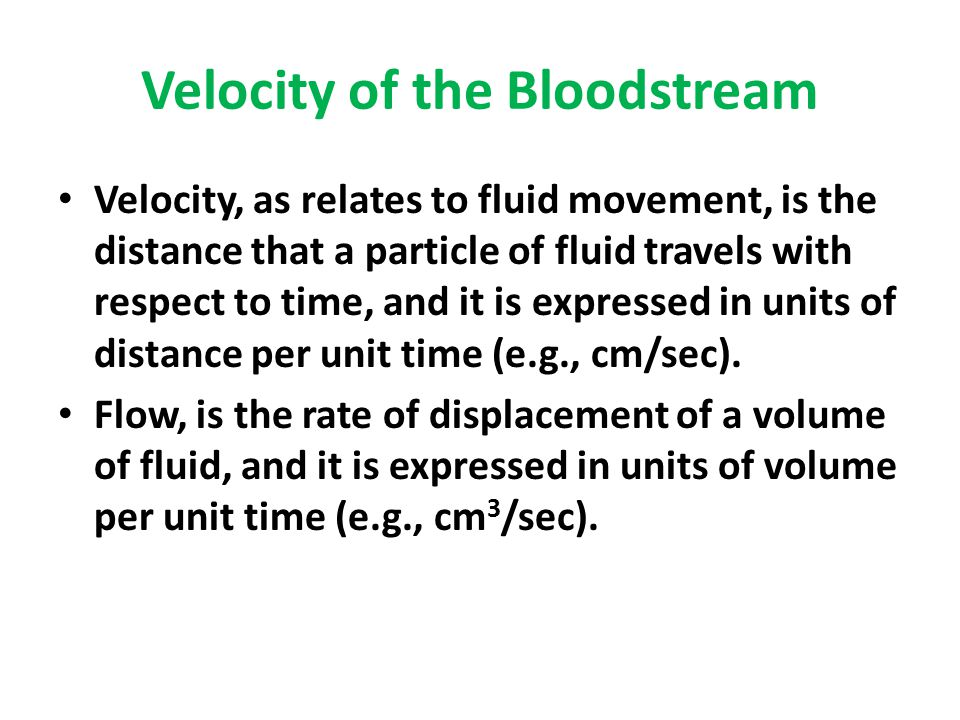 Velocity of the Bloodstream
