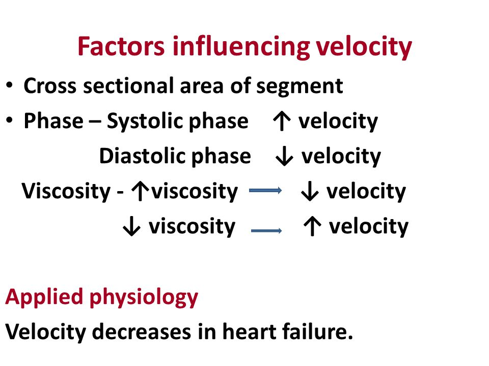 Factors influencing velocity