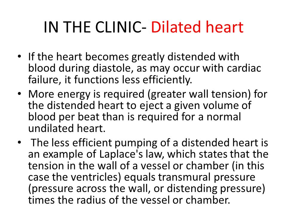 IN THE CLINIC- Dilated heart