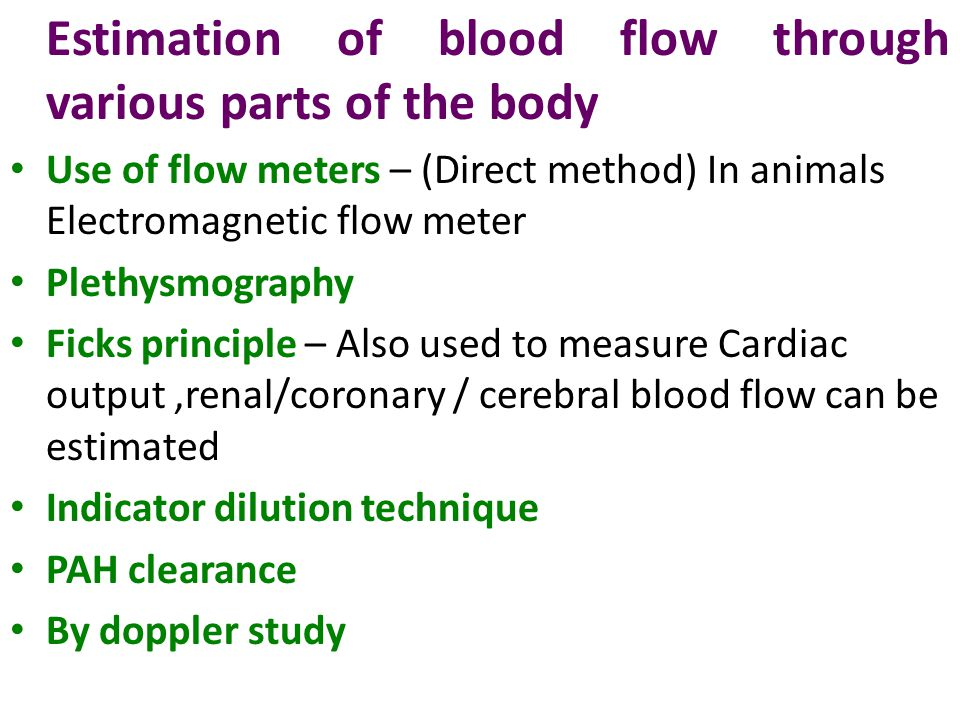 Estimation of blood flow through various parts of the body