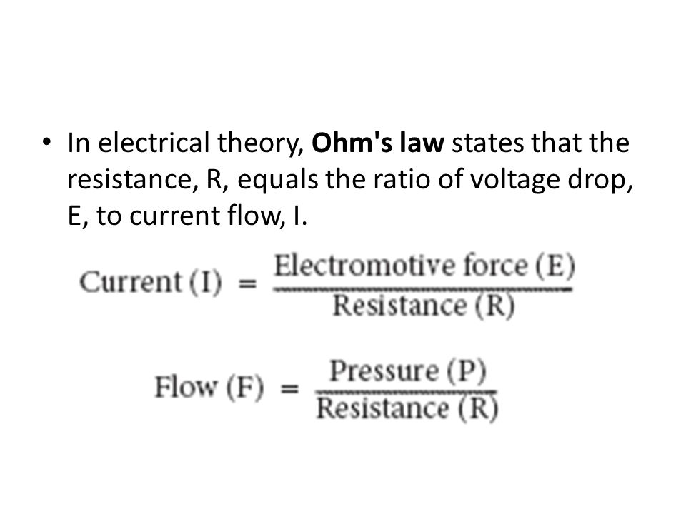 In electrical theory, Ohm s law states that the resistance, R, equals the ratio of voltage drop, E, to current flow, I.
