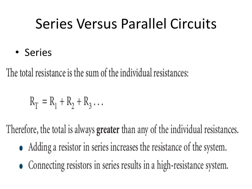 Series Versus Parallel Circuits