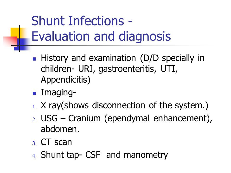 Shunt Infections - Evaluation and diagnosis