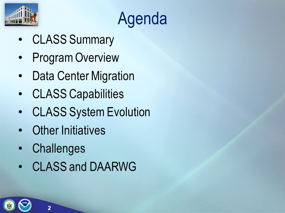 Agenda CLASS Summary Program Overview Data Center Migration