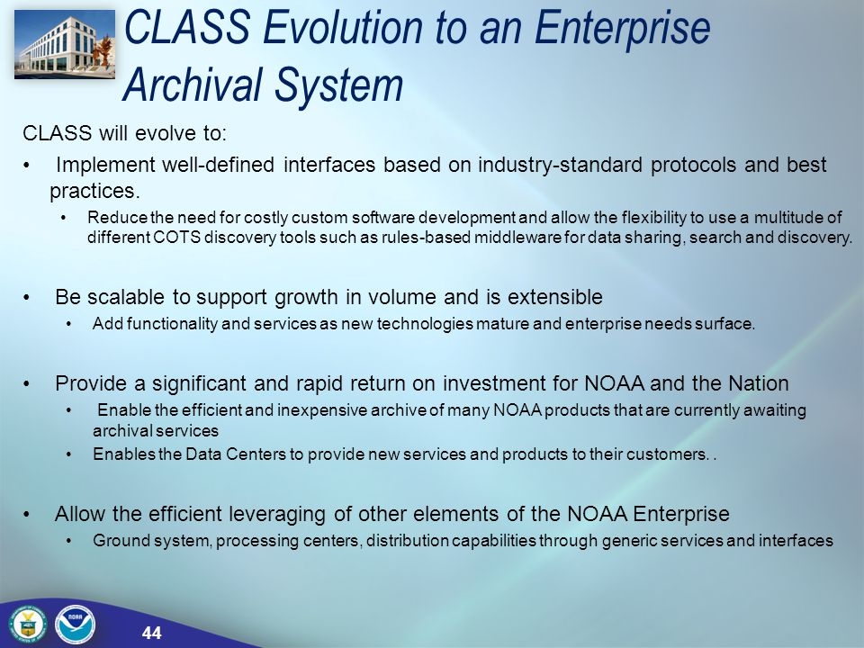 CLASS Evolution to an Enterprise Archival System