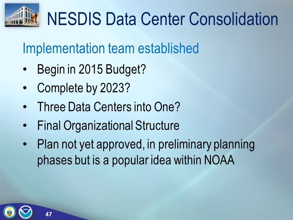 NESDIS Data Center Consolidation