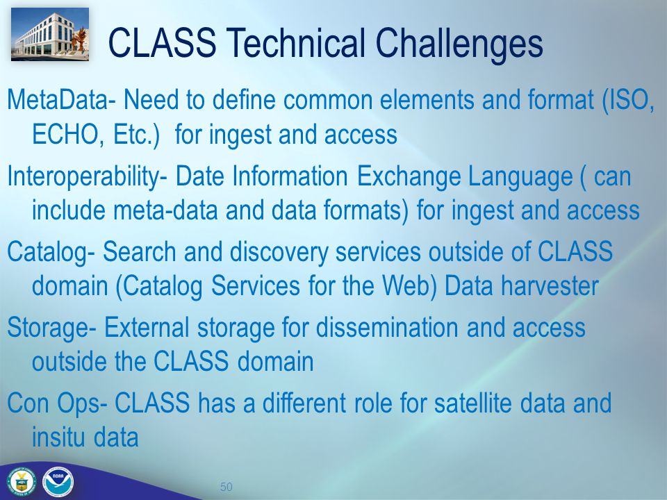 CLASS Technical Challenges