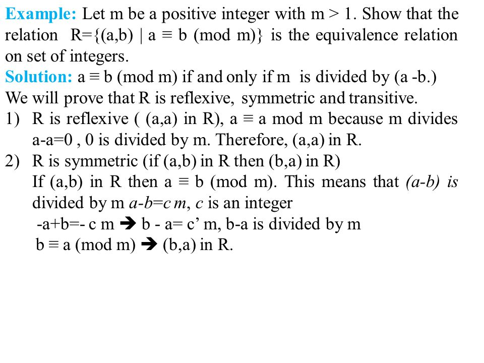 Example: Let m be a positive integer with m > 1