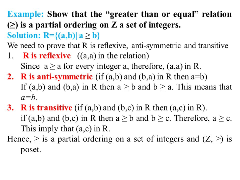 Example: Show that the greater than or equal relation (≥) is a partial ordering on Z a set of integers.