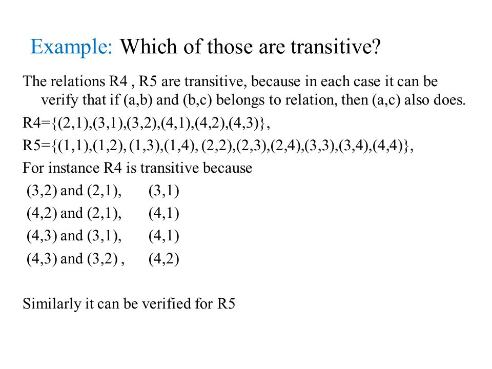 Example: Which of those are transitive