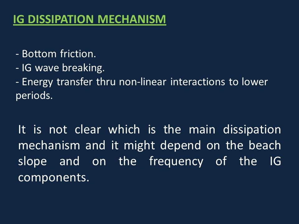 IG DISSIPATION MECHANISM