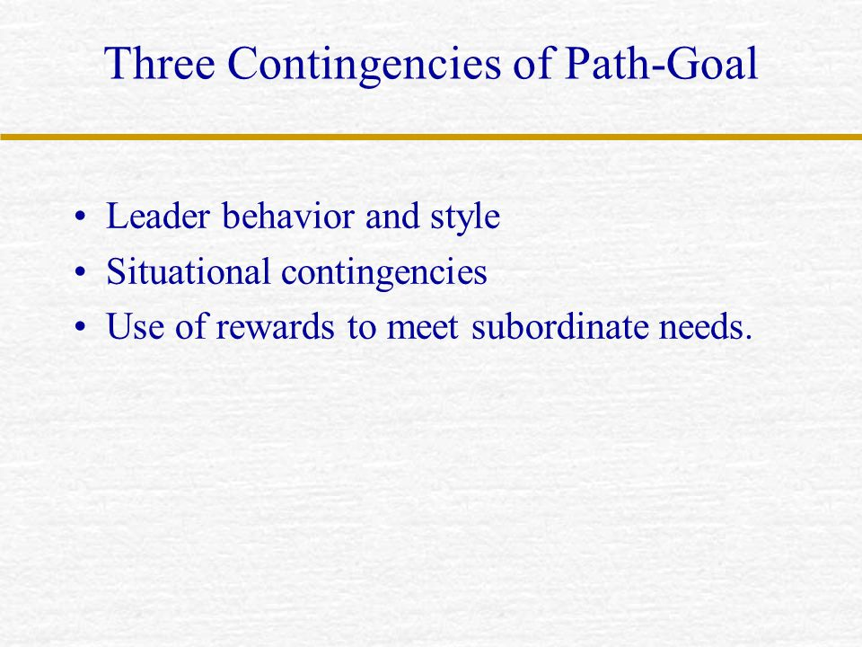Three Contingencies of Path-Goal