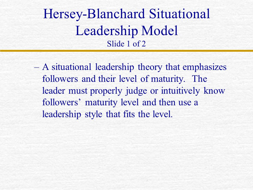 Hersey-Blanchard Situational Leadership Model Slide 1 of 2