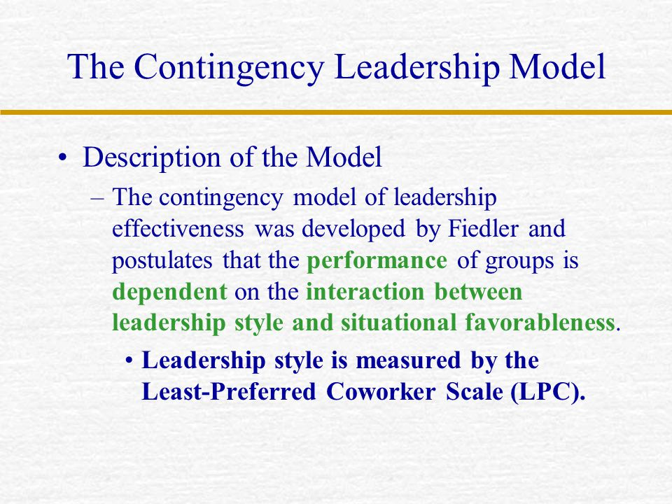 The Contingency Leadership Model