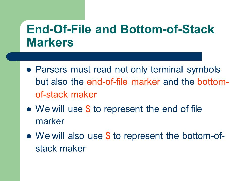 End-Of-File and Bottom-of-Stack Markers