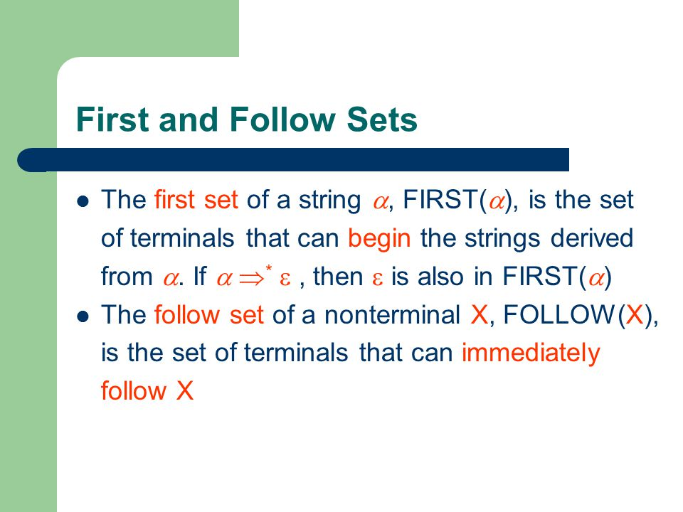 First and Follow Sets