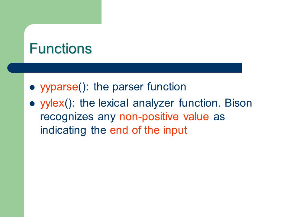Functions yyparse(): the parser function