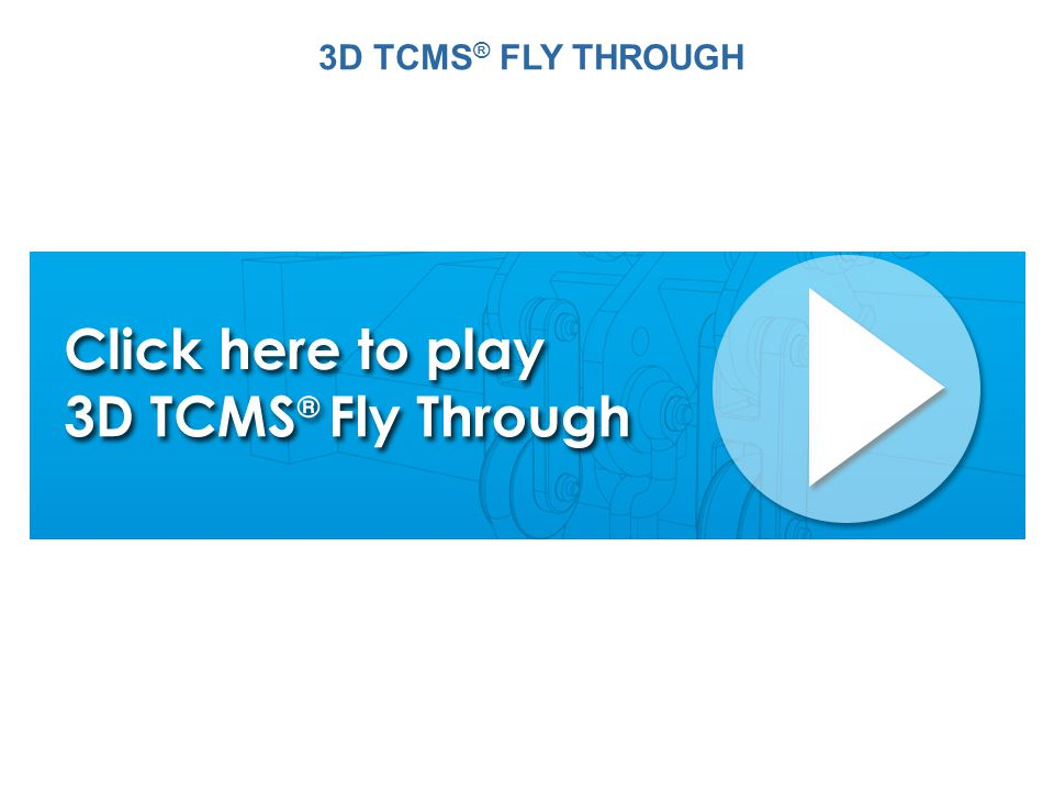 3D TCMS® FLY THROUGH