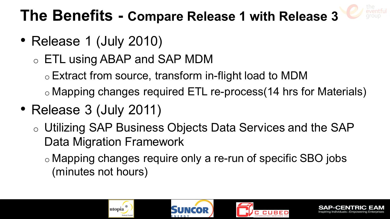 The Benefits - Compare Release 1 with Release 3