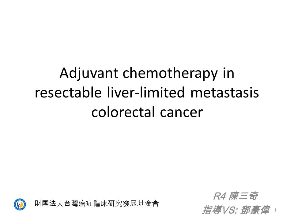 Adjuvant chemotherapy in resectable liver-limited metastasis colorectal cancer