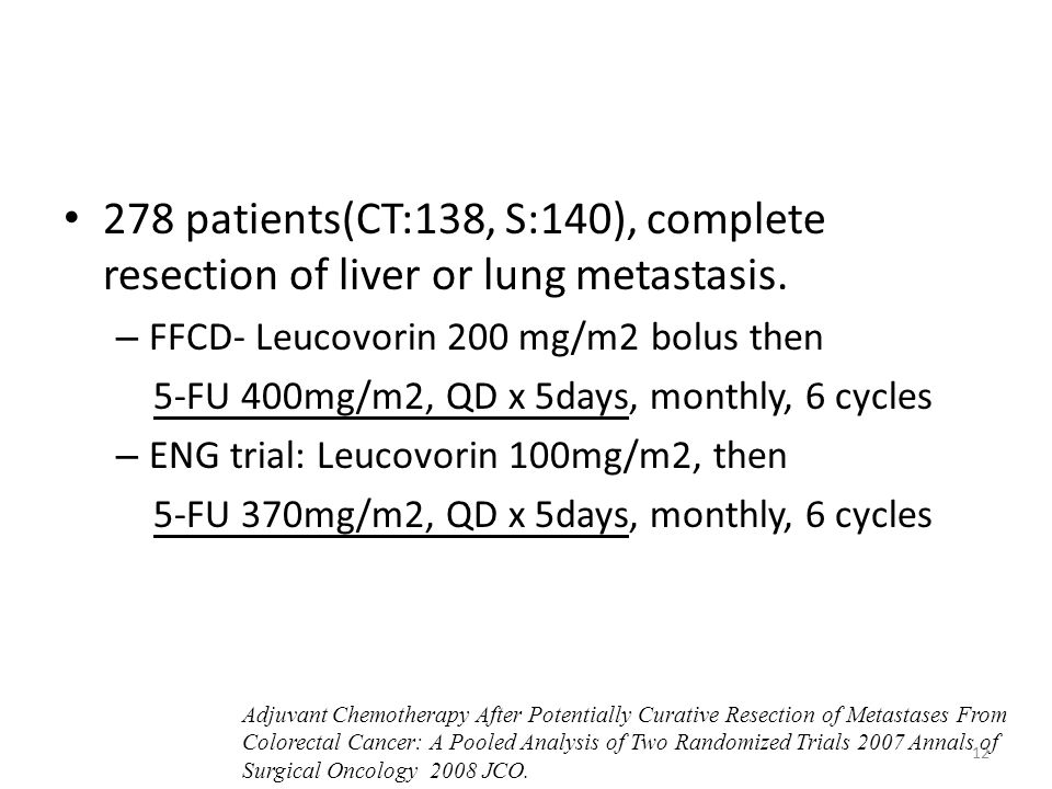 278 patients(CT:138, S:140), complete resection of liver or lung metastasis.