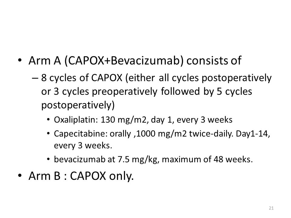 Arm A (CAPOX+Bevacizumab) consists of