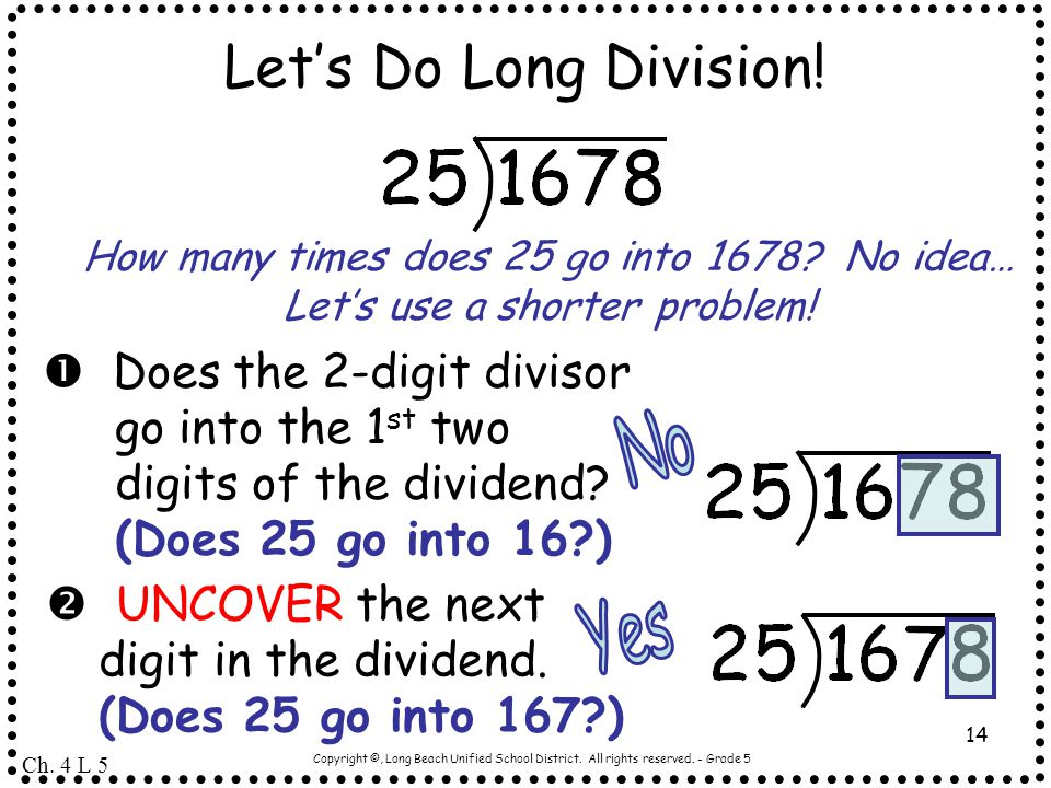 Let's Do Long Division! No Yes