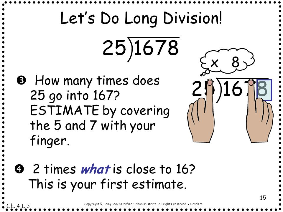 Let's Do Long Division! x 8