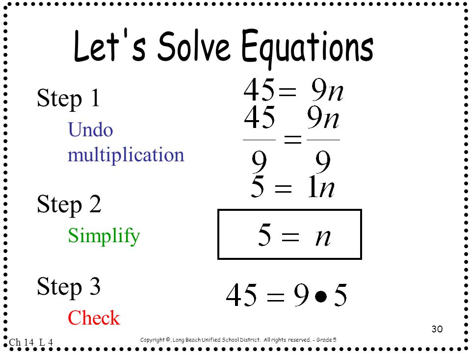 Step 1 Step 2 Step 3 Let s Solve Equations Undo multiplication