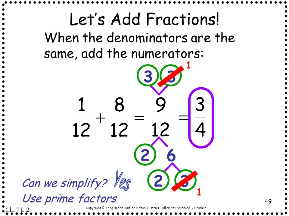 Let's Add Fractions! 2 6 3 Yes