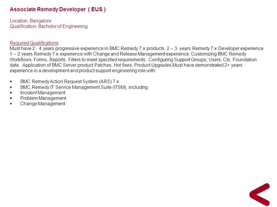 Associate Remedy Developer ( EUS )