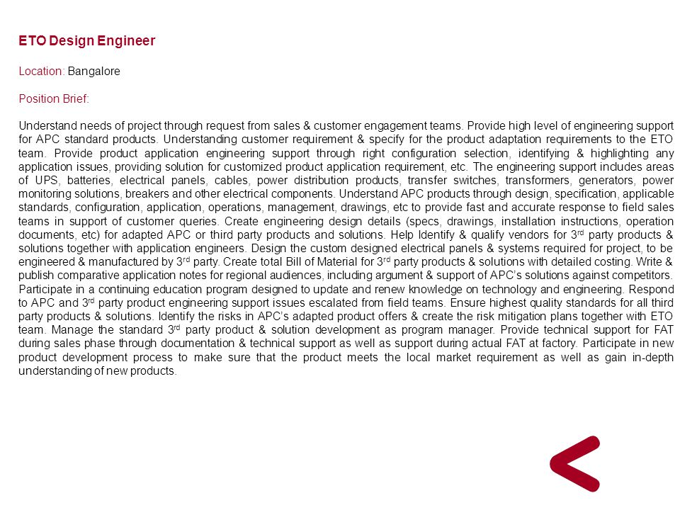 ETO Design Engineer Location: Bangalore Position Brief: