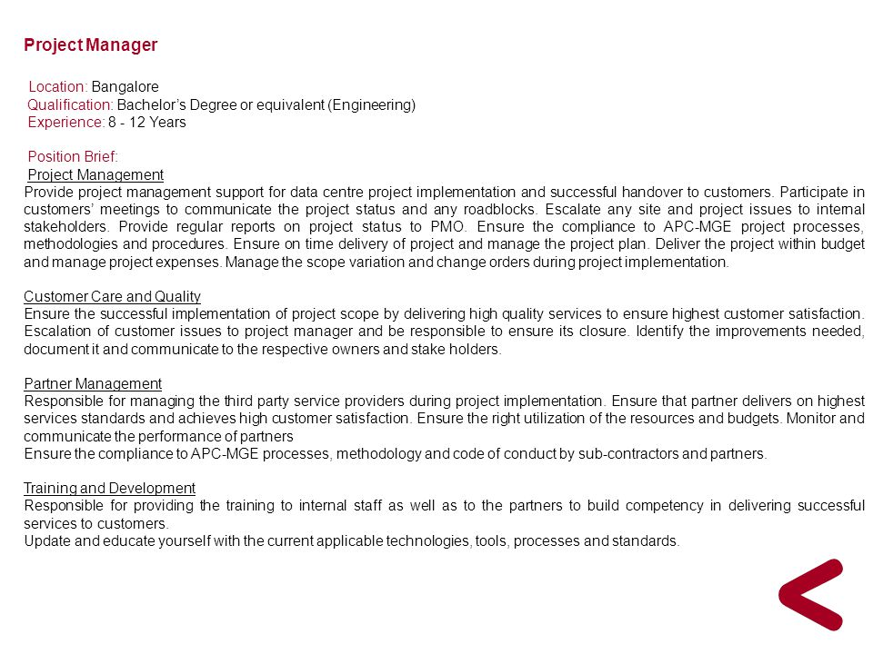 Project Manager Location: Bangalore