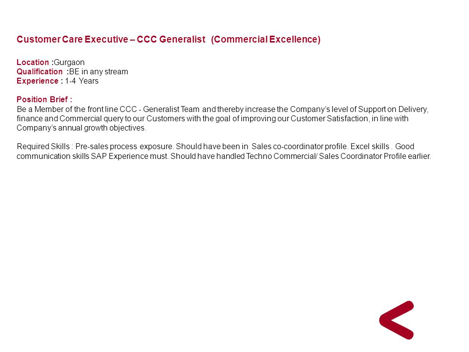 Customer Care Executive – CCC Generalist (Commercial Excellence)