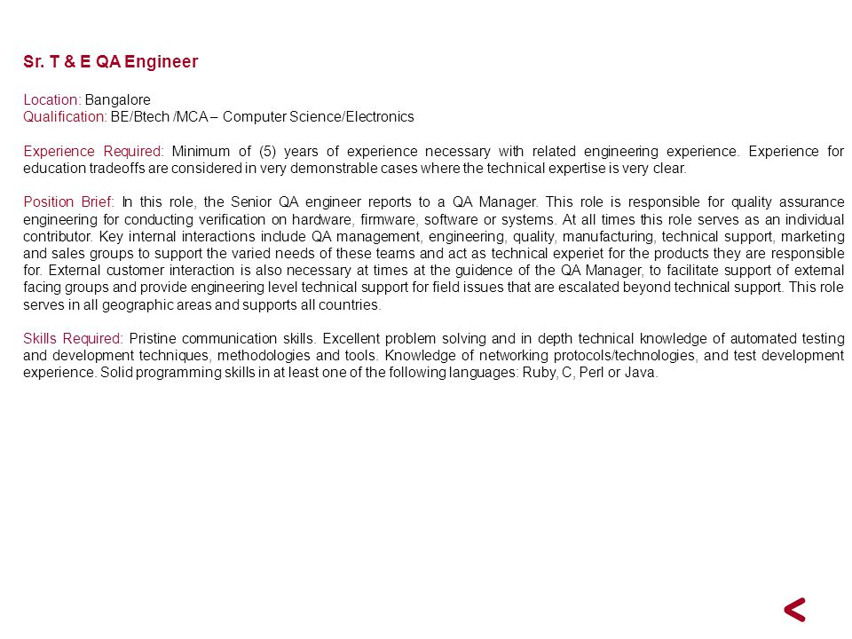 Sr. T & E QA Engineer Location: Bangalore
