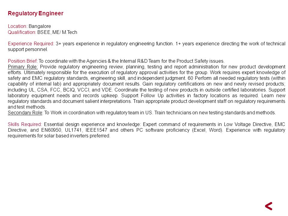 Regulatory Engineer Location: Bangalore