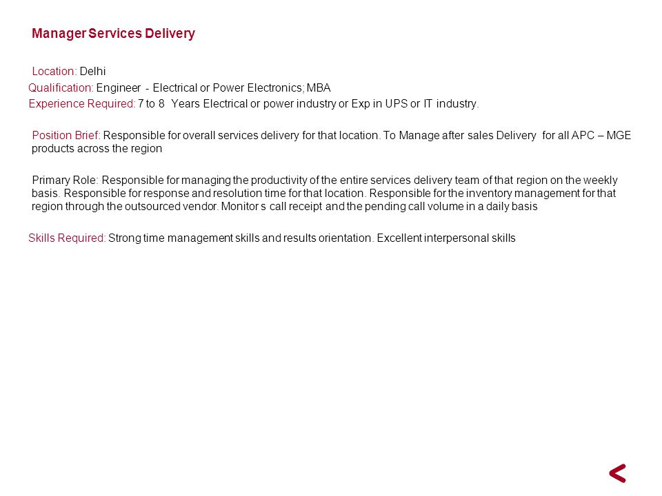 Manager Services Delivery Location: Delhi