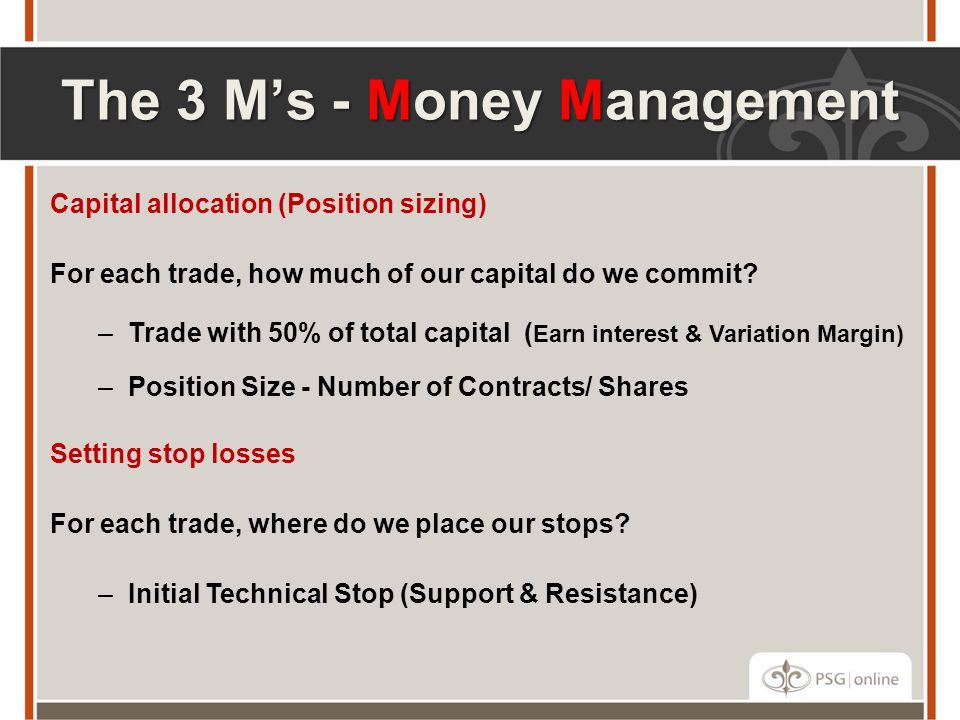 The 3 M's - Money Management