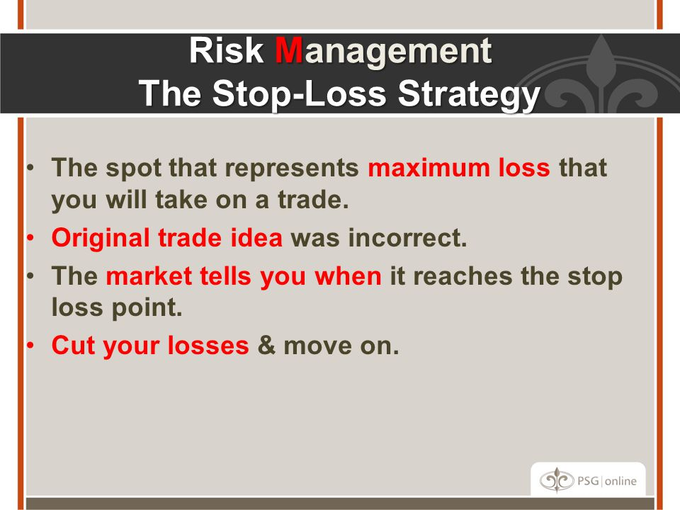 Risk Management The Stop-Loss Strategy