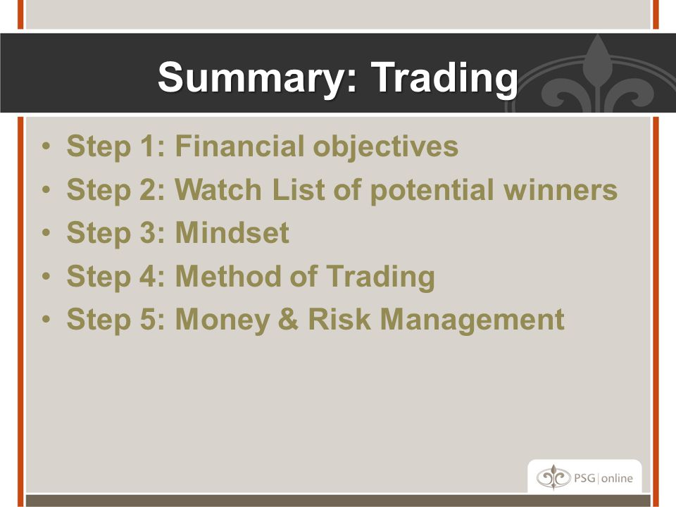 Summary: Trading Step 1: Financial objectives