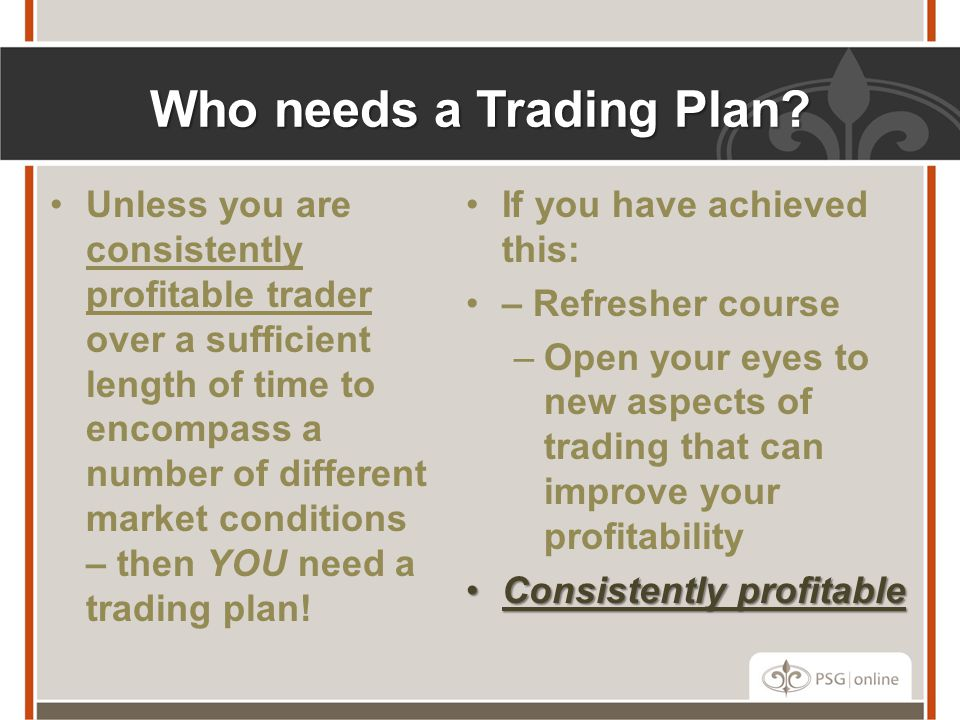 Who needs a Trading Plan