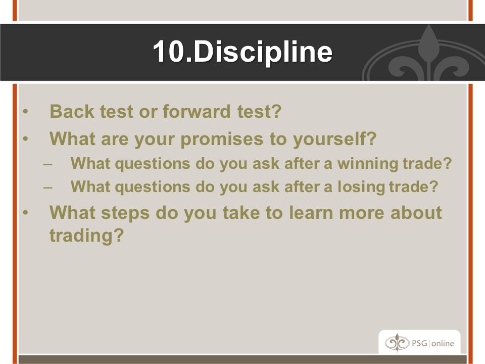 Discipline Back test or forward test