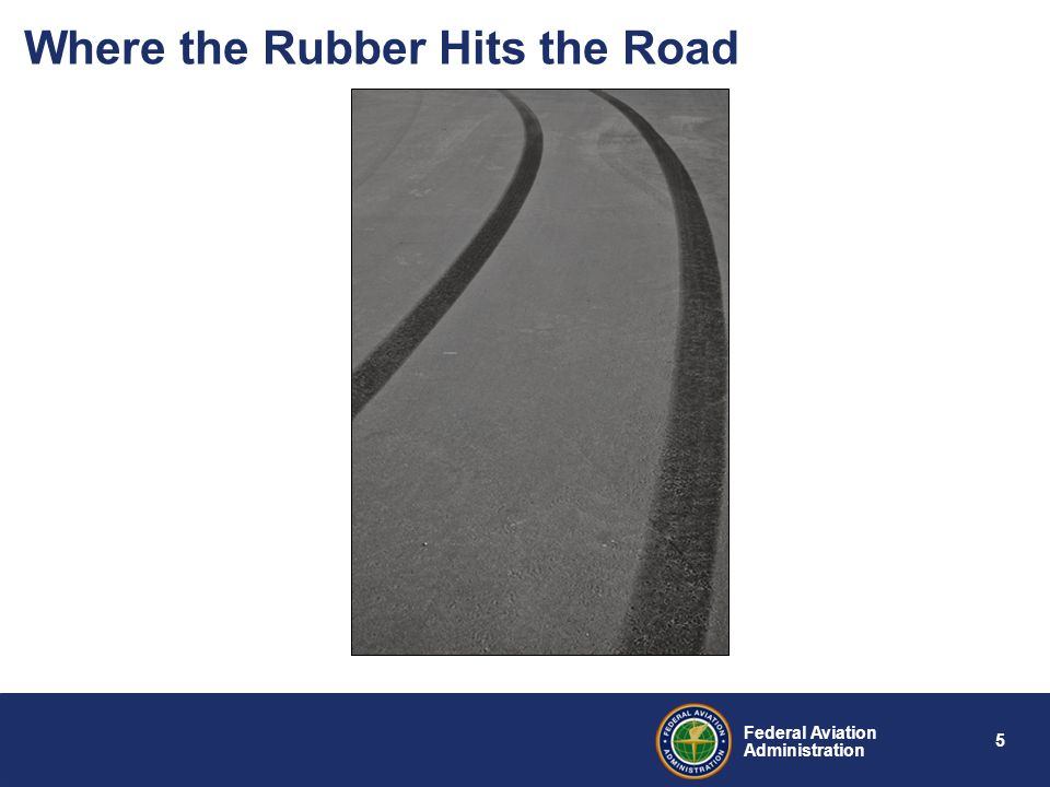 Where the Rubber Hits the Road