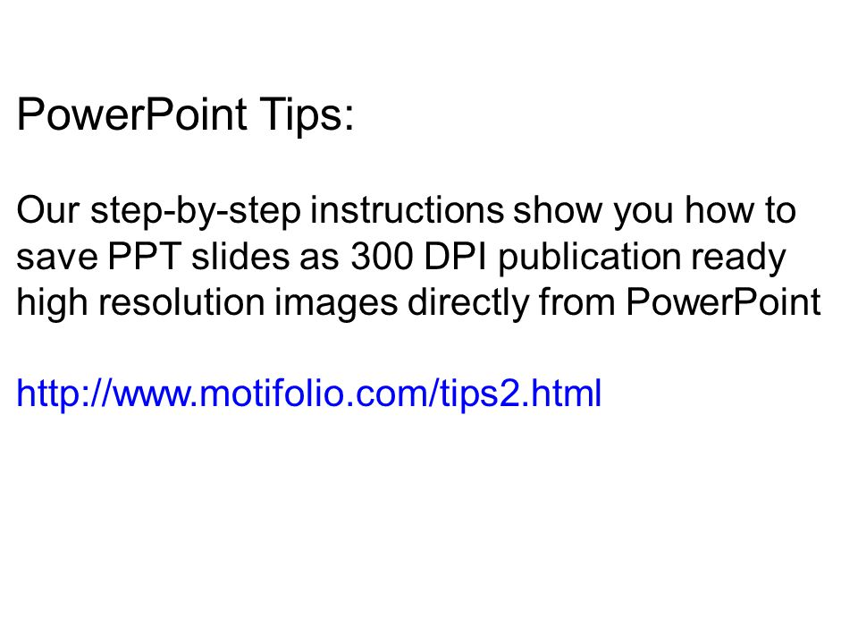 PowerPoint Tips: