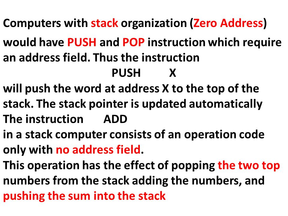 Computers with stack organization (Zero Address)