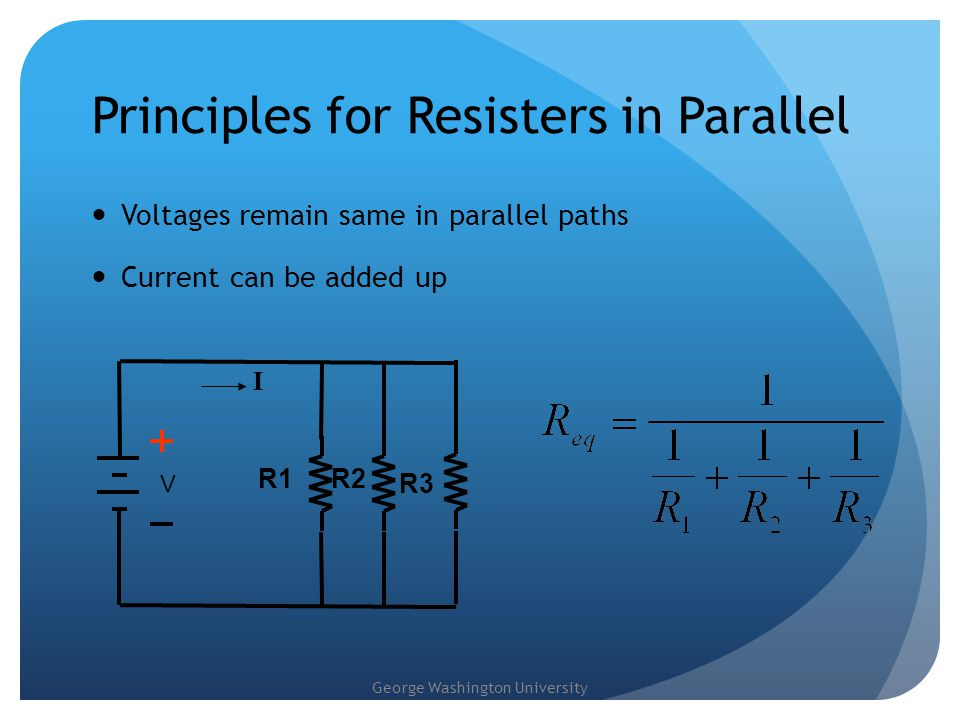 Principles for Resisters in Parallel