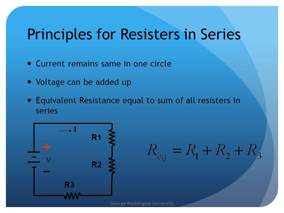 Principles for Resisters in Series