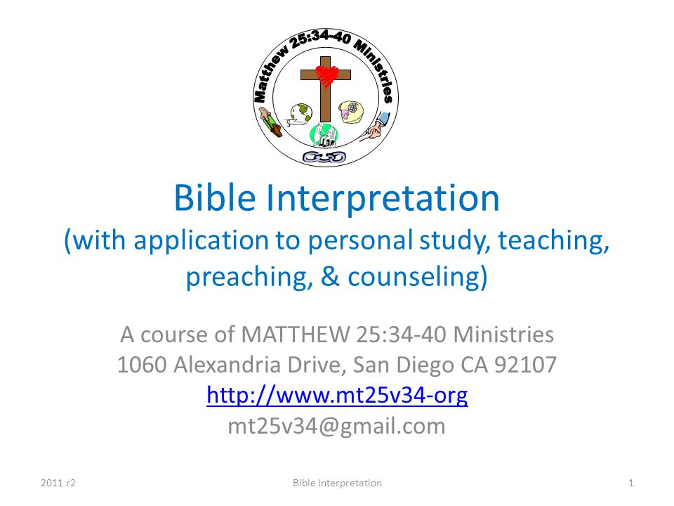 Matthew 25:34-40 Ministries Bible Interpretation (with application to personal study, teaching, preaching, & counseling)