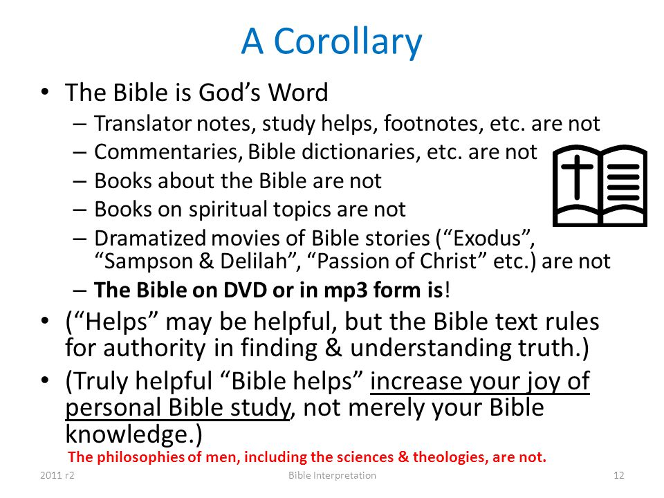 A Corollary The Bible is God's Word
