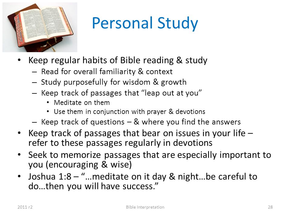 Personal Study Keep regular habits of Bible reading & study
